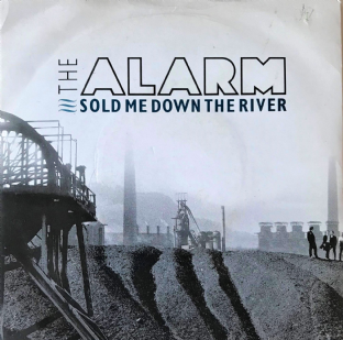 "Alarm ‎(The) - Sold Me Down The River (7"") (G-VG/G++)"